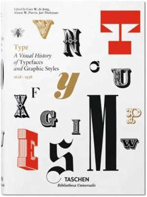 Type : a visual history of typefaces and graphic styles