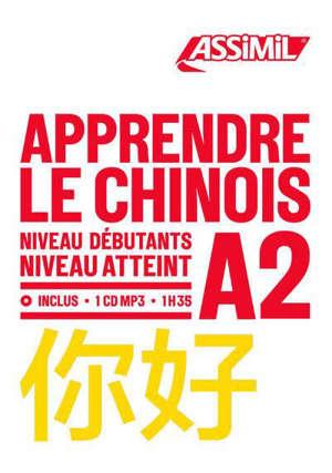 Apprendre le chinois : niveau débutants : niveau atteint A2