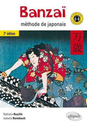 Banzaï : méthode de japonais