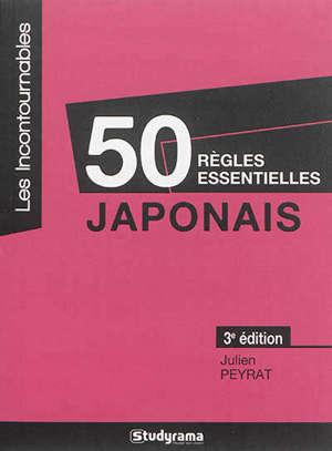 50 règles essentielles : japonais