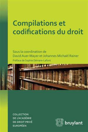 COMPILATIONS ET CODIFICATIONS DU DROIT