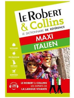 Le Robert & Collins italien maxi : français-italien, italien-français