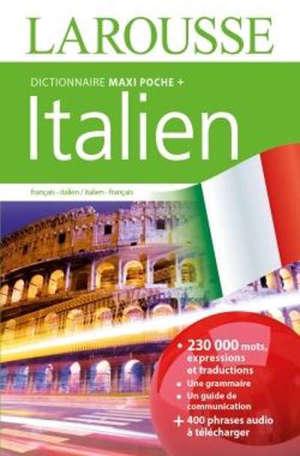 Dictionnaire maxipoche + italien : dictionnaire français-italien, italien-français = Dizionario francese-italiano, italiano-francese