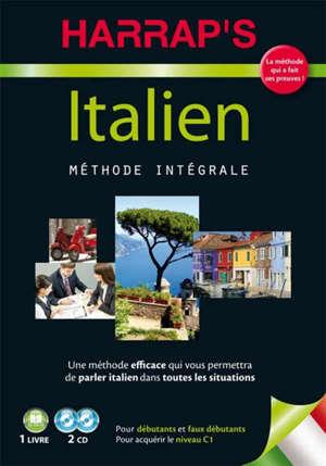 Italien, méthode intégrale : pour acquérir le niveau C1 : pour débutants et faux débutants