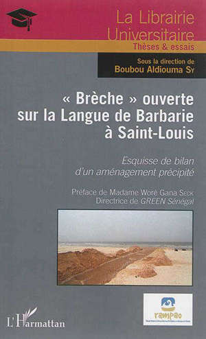 Brèche ouverte sur la Langue de Barbarie à Saint-Louis : esquisse de bilan d'un aménagement précipité