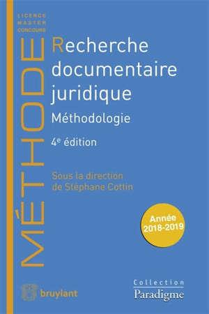 Recherche documentaire juridique : méthodologie : année 2018-2019