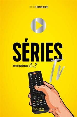 Séries TV : toutes les séries de A à Z