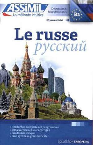 Le russe : débutants & faux débutants : niveau atteint B2