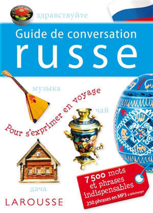 Guide de conversation russe : 7.500 mots et phrases indispensables