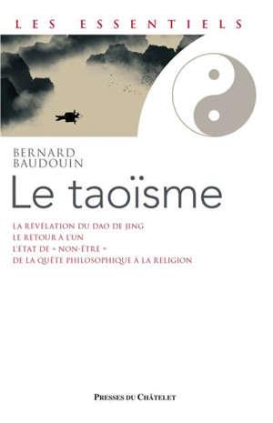 Le taoïsme : une voie de révélation de l'être