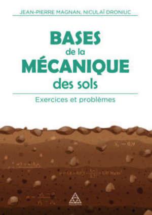 Bases de la mécanique des sols : exercices et problèmes