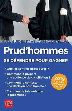 Prud'hommes, se défendre pour gagner : 2019