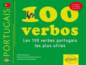 100 verbos : les 100 verbes portugais les plus utiles : portugais du Portugal et du Brésil