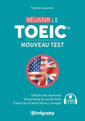 Réussir le TOEIC : nouveau test