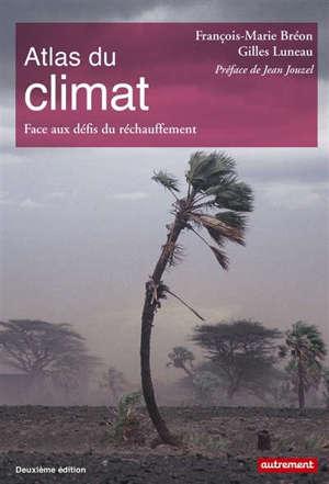 Atlas du climat : face aux défis du réchauffement