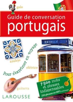 Guide de conversation portugais : pour s'exprimer en voyage : 7.500 mots et phrases indispensables