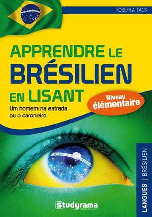 Apprendre le brésilien en lisant : niveau élémentaire