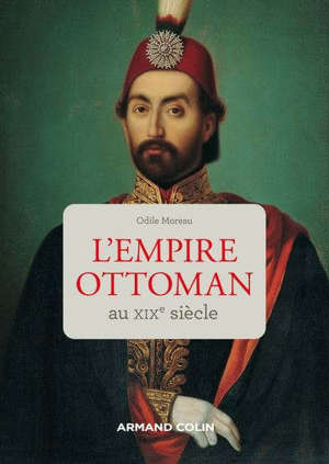 L'Empire ottoman au XIXe siècle