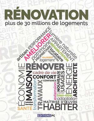 Rénovation : plus de 30 millions de logements