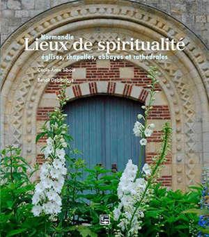 Lieux de spiritualité en Normandie