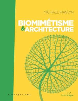 Biomimétisme & architecture