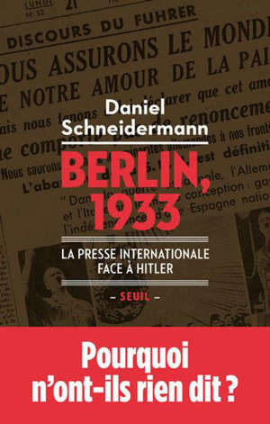 Berlin, 1933 : la presse internationale face à Hitler