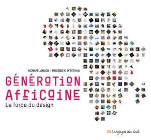 Génération africaine : la force du design