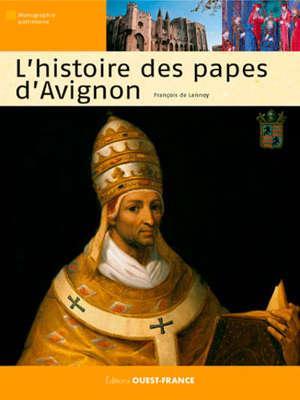L'histoire des papes d'Avignon
