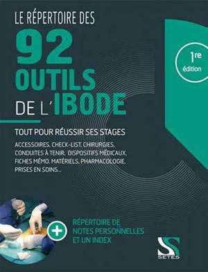 Le répertoire des 100 outils de l'IBODE : réussir tous ses stages