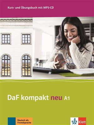 Daf Kompakt neu A1 : Deutsch als Fremdsprache : Kurs- und Übungsbuch mit MP3-CD