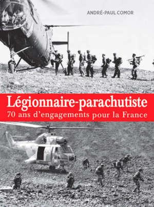 Légionnaires-parachutistes : 70 ans d'engagements pour la France