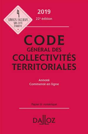 Code général des collectivités territoriales : annoté, commenté en ligne : 2019