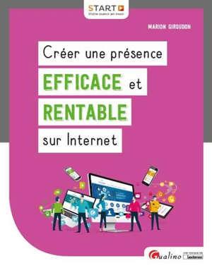 Créer une présence efficace et rentable sur Internet