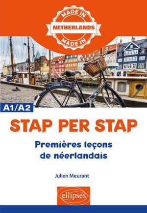 Stap per stap : premières leçons de néerlandais : A1-A2