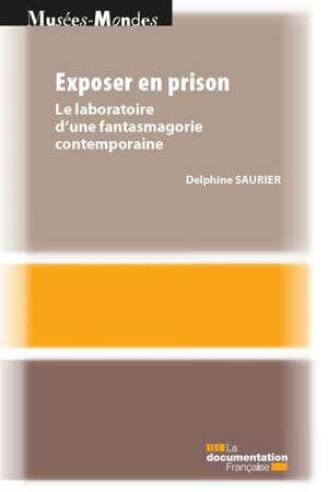 Exposer en prison