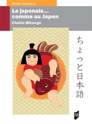 Le japonais... comme au Japon : chotto nihongo