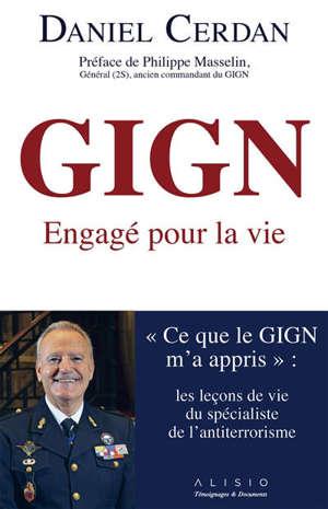 GIGN : engagé pour la vie