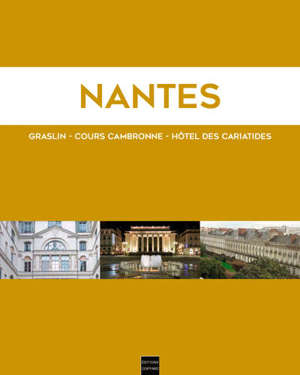 Nantes : Graslin, cours Cambronne, hôtel des Cariatides