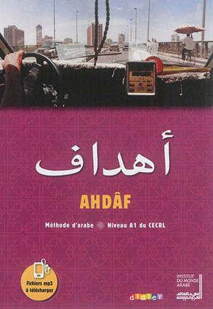 Ahdâf, méthode d'arabe : niveau A1 du CECRL