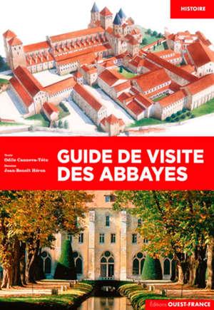 Comprendre les abbayes et les ordres monastiques