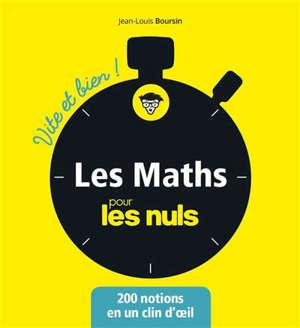 Les maths pour les nuls : 200 notions en un clin d'oeil
