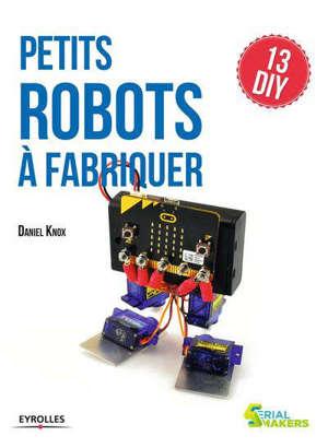 Petits robots à fabriquer : 13 DIY