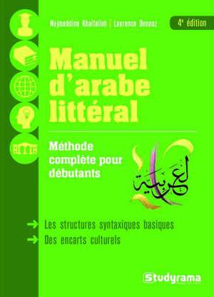 Manuel d'arabe littéral : l'arabe vivant pour débutants