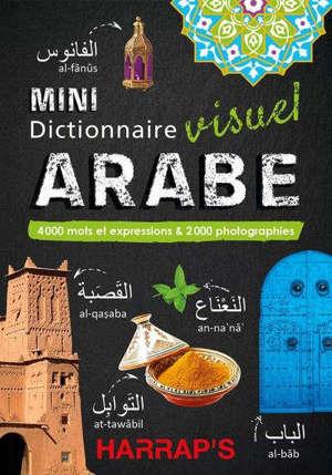 Mini dictionnaire visuel arabe : 4.000 mots et expressions & 2.000 photographies