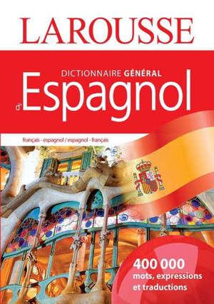Dictionnaire général français-espagnol, espagnol-français = Diccionario francés-espanol, espanol-francés