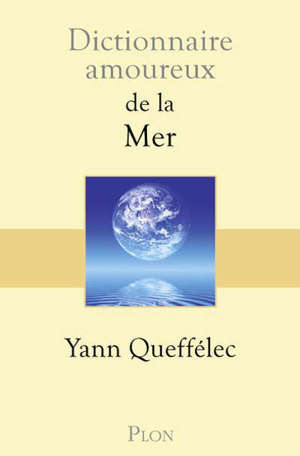 Dictionnaire amoureux de la mer