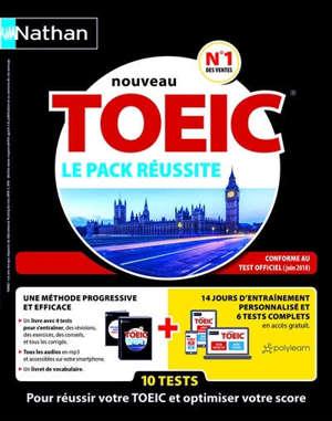 Nouveau TOEIC : le pack réussite : 10 tests