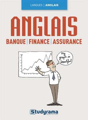 L'anglais de la banque, finance, assurance