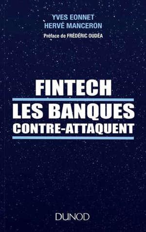 Fintech : les banques contre-attaquent