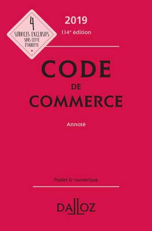 Code de commerce 2019, annoté
